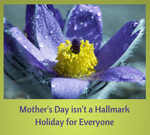 Mothers Day isnt' for Everyone (4)